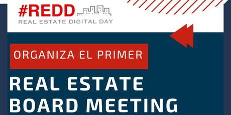 REAL ESTATE BOARD MEETING - Networking en el Mercado Inmobiliario entradas