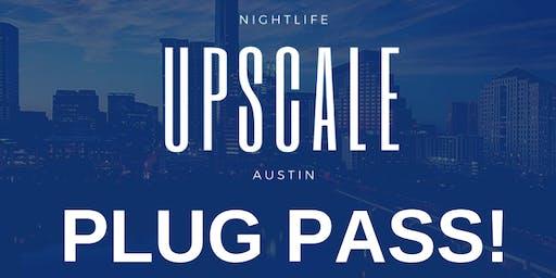 Upscale Plug Pass
