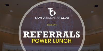 Referrals Power Lunch Networking Bash