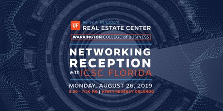 UF Bergstrom Center Networking Reception at ICSC Florida Conference 2019 tickets