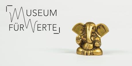WHY VALUES MATTER - Eine explorative Werte-Ausstellung Tickets