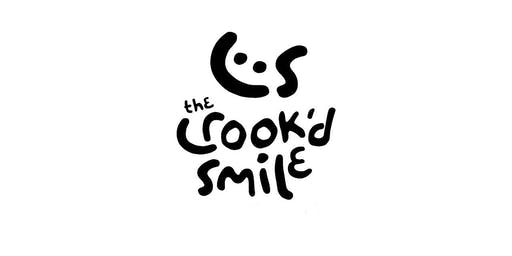 The Crook'd Smile LAUNCH EVENT 2019