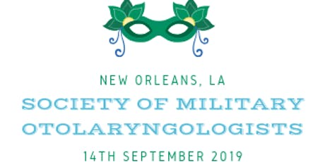 2019 Society of Military Otolaryngologists (SMO) Trauma Symposium Exhibitors tickets