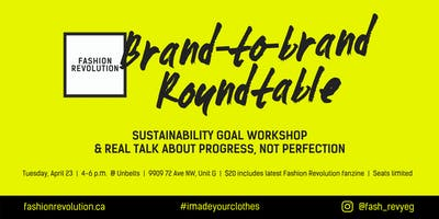 2nd Annual Brand-to-Brand Roundtable: A Fashion Revolution Kick-Off