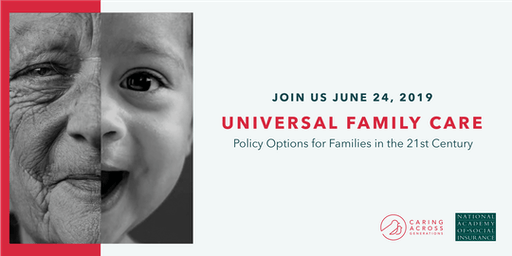 Universal Family Care: Policy Options for Families in the 21st Century