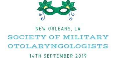 2019 Society of Military Otolaryngologists (SMO) Trauma Symposium