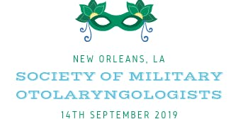 2019 Society of Military Otolaryngologists (SMO) Trauma Symposium