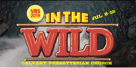 In The Wild - Vacation Bible School tickets