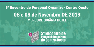 LOTE ZERO - 5º Encontro Personal Organizers Centro - Oeste