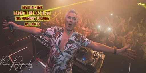 Martin Kemp 'Back To The 80's DJ Set'