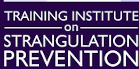Strangulation Institute- VOCA Staff  tickets