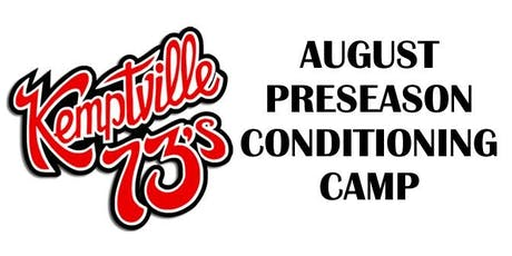 Kemptville 73's August 2019 Pre-Season Conditioning Camp - 2001 to 2004 tickets