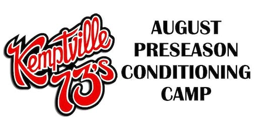 Kemptville 73's August 2019 Pre-Season Conditioning Camp - 2001 to 2004