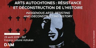Débat #2 : Arts autochtones / Résistance et déconstruction de l\