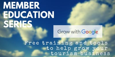 Tourism Squamish Member Education Series: Grow With Google Workshop