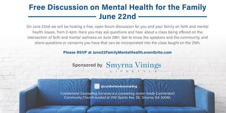 """Free Discussion on Mental Health for the Family""  tickets"