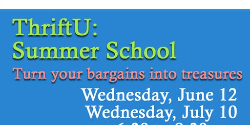 ThriftU: Summer School, July 10 Class