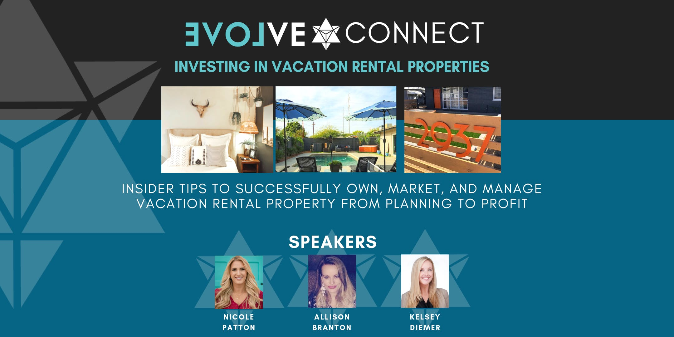 EVOLVE CONNECT EVENT | How to Invest in Vacation Rental Properties