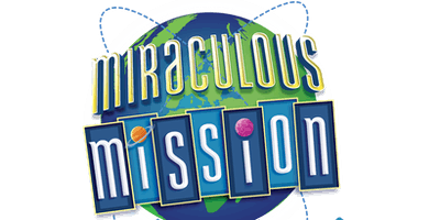 MIRACULOUS MISSION - Jesus Saves the World