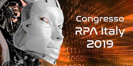Congresso Nazionale sulla Robotic Process Automation & AI (RPA & AI 2019) biglietti