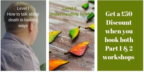 Part 1 and Part 2 - How to Talk About Death in Healthy Ways & Understand Grief