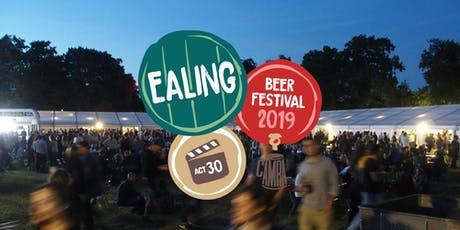 2019 - 30th Ealing Beer Festival tickets