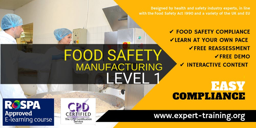 Food Safety Course - Manufacturing (Level 1) / RoSPA and CPD Approved