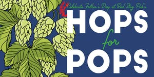 Hops for Pops Picnic Style Craft Brew Festival