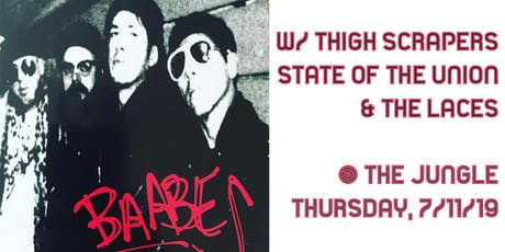 Baabes, Thigh Scrapers, State of the Union, The Laces tickets
