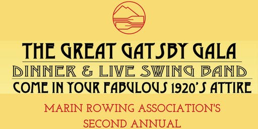 Second Annual Great Gatsby Gala in Support of Marin Rowing Association