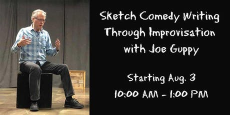 Sketch Comedy Writing Through Improvisation with Joe Guppy tickets