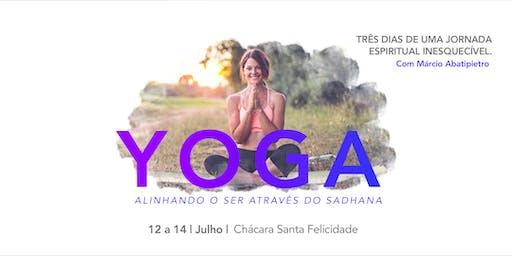 Yoga, Alinhando o Ser através do Sadhana.
