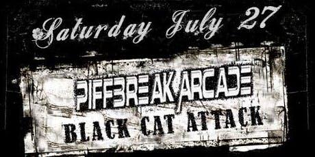 Piffbreak Arcade, Black Cat Attack, The Filthy Radicals + Set It Back! tickets