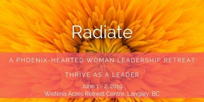 RADIATE - Retreat For Women Who Want To Radiate With Authentic Leadership Presence