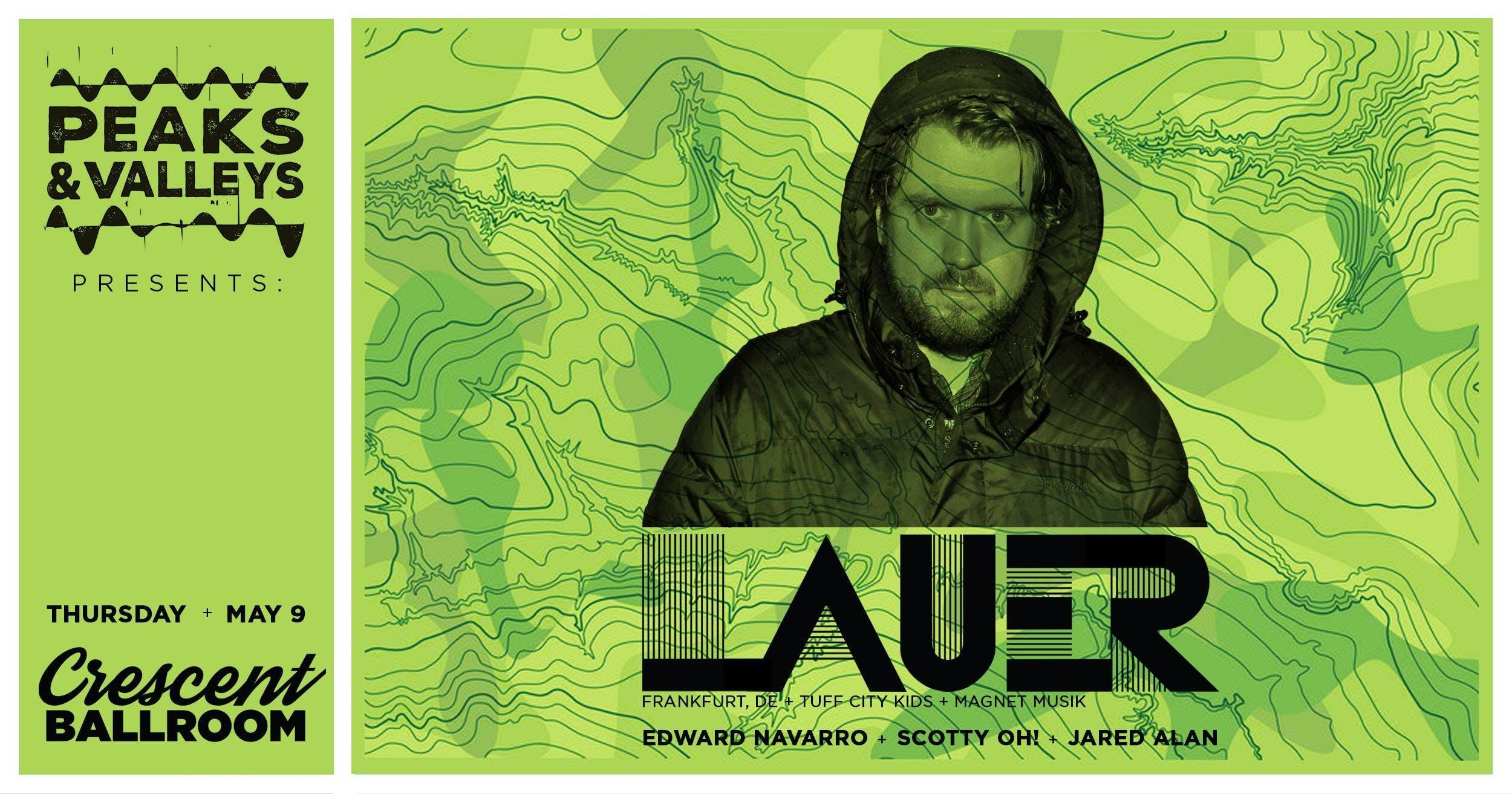 LAUER wsg/ Edward Navarro + Scotty Oh! + Jared Alan