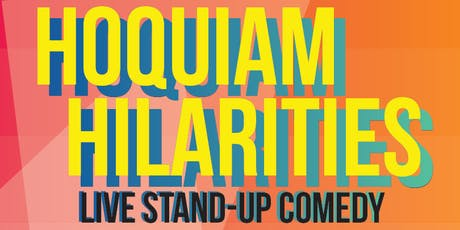 Hoquiam Hilarities - September W/ Lang Parker tickets