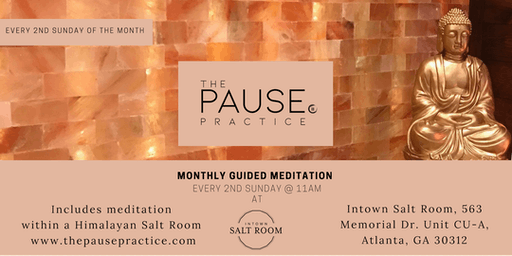 Monthly Guided Meditation with The Pause Practice