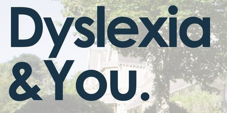 Dyslexia and You tickets