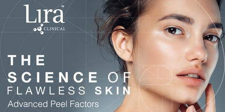 The Science of Flawless Skin: Advanced Peel Factors: BOSTON tickets