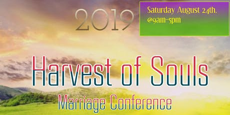 Harvest of Souls Marriage Conference tickets