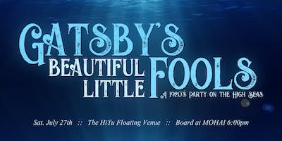 Gatsby's Beautiful Little Fools: A 1920's Party on the High Seas