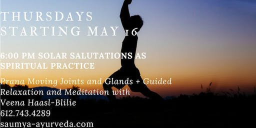 Prana Moving Joints and Glands, Solar Salutation as Spiritual Practice