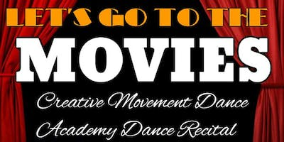 Let's Go To The Movies Creative Movement 2019 Recital