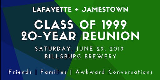 Lafayette-Jamestown Class of 1999 20-Year Reunion