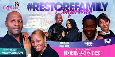 Moms of Compassion Family Cruise & #RestoreFamily Conference tickets