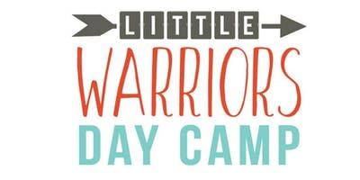 Little Warriors Day Camp 6/24-6/27