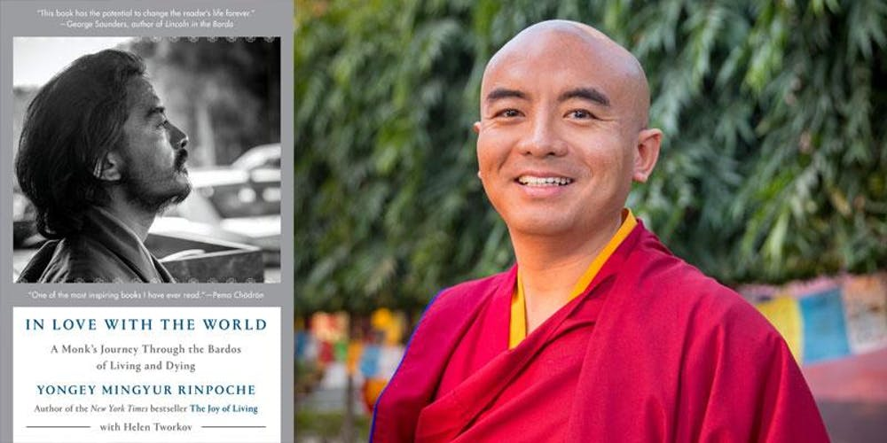 2216969f429 Changing Hands presents Yongey Mingyur Rinpoche  In Love with the World  A..