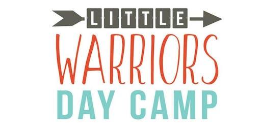 Little Warriors Day Camp 7/29-8/1