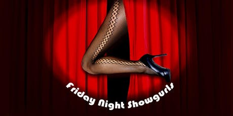 Friday Night Showgurls May to Sept 2019 tickets
