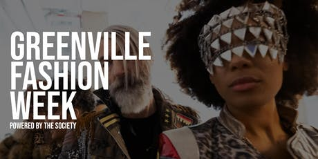 Greenville Fashion Week powered by The SOCIETY tickets